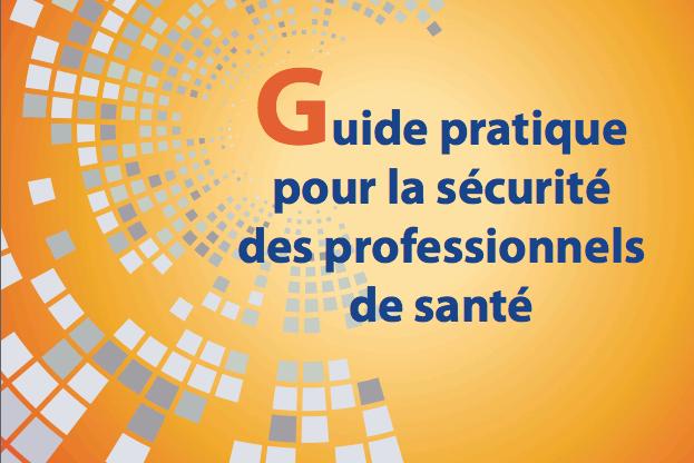 Guide pour la sécurité des professionnels de santé